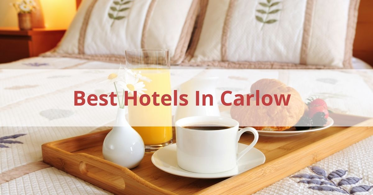 Best Hotels In Carlow